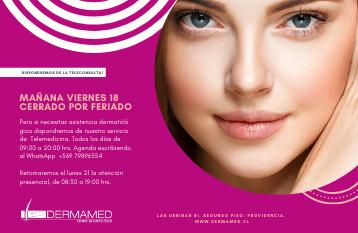 Cerrado Centro Dermatológico el viernes 18 de septiembre por feriado.